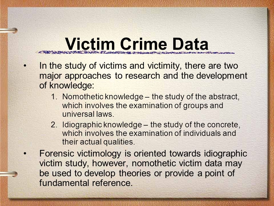 "the study of victims of crime essay ""victimology"" is a subset of the broader field of criminology, which is the study of crime and of criminals whereas conventional approaches to criminology focus on understanding categories of ."