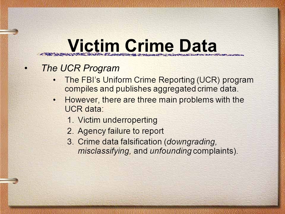 Victim Crime Data The UCR Program