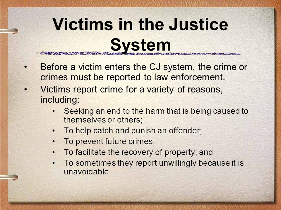 Victims in the Justice System