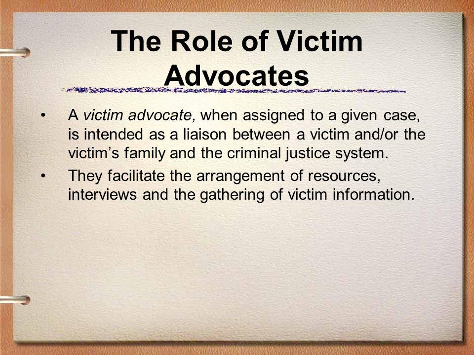 The Role of Victim Advocates