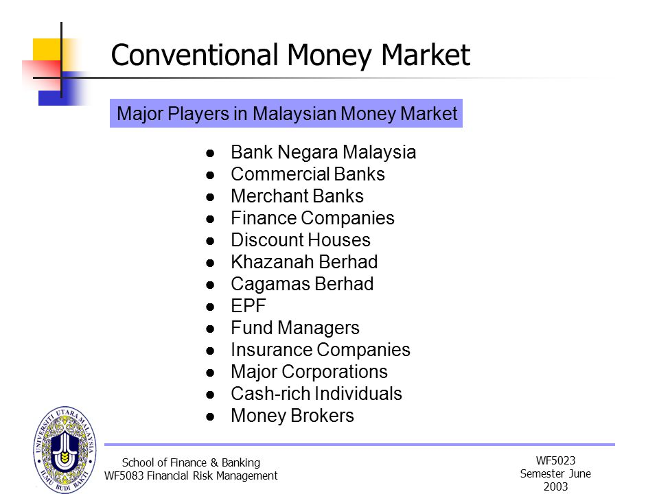 malaysia money market instrument Capital markets and capital market instruments capital market (ie the investor's desire not to tie up his or her money for a long period of time.