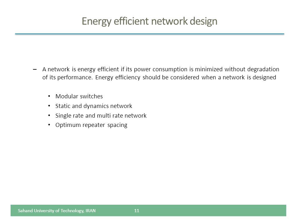 Energy efficient network design