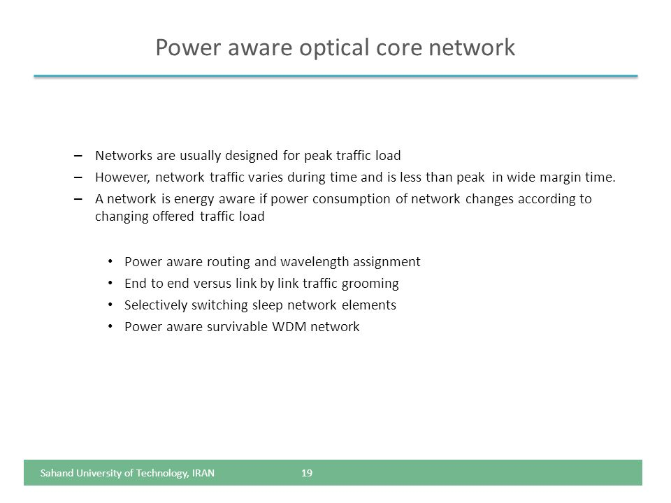 Power aware optical core network