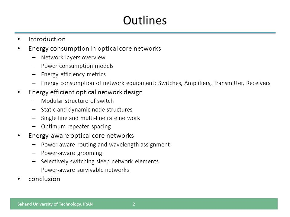 Outlines Introduction Energy consumption in optical core networks
