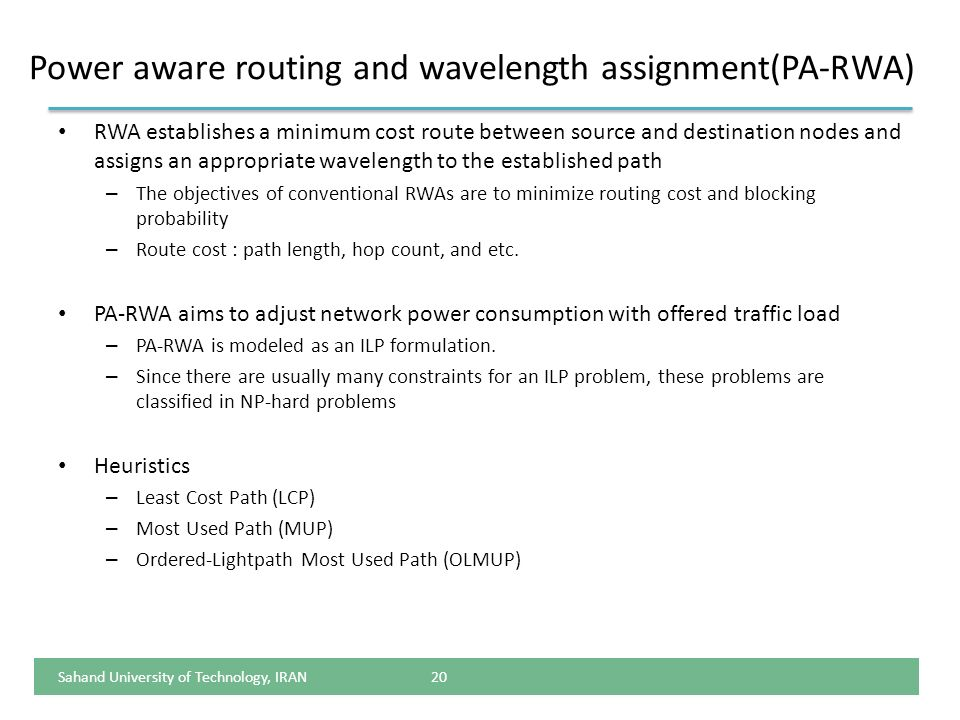 Power aware routing and wavelength assignment(PA-RWA)