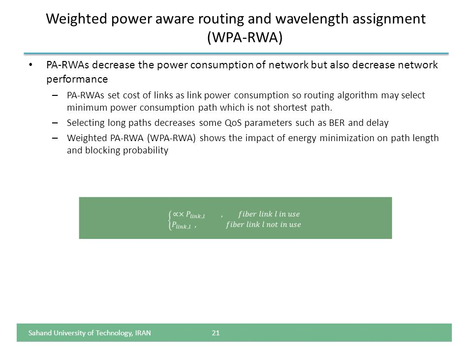Weighted power aware routing and wavelength assignment (WPA-RWA)
