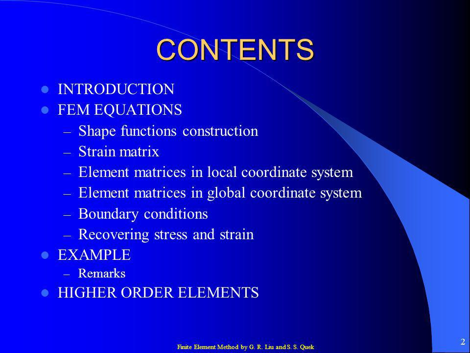 CONTENTS INTRODUCTION FEM EQUATIONS Shape functions construction