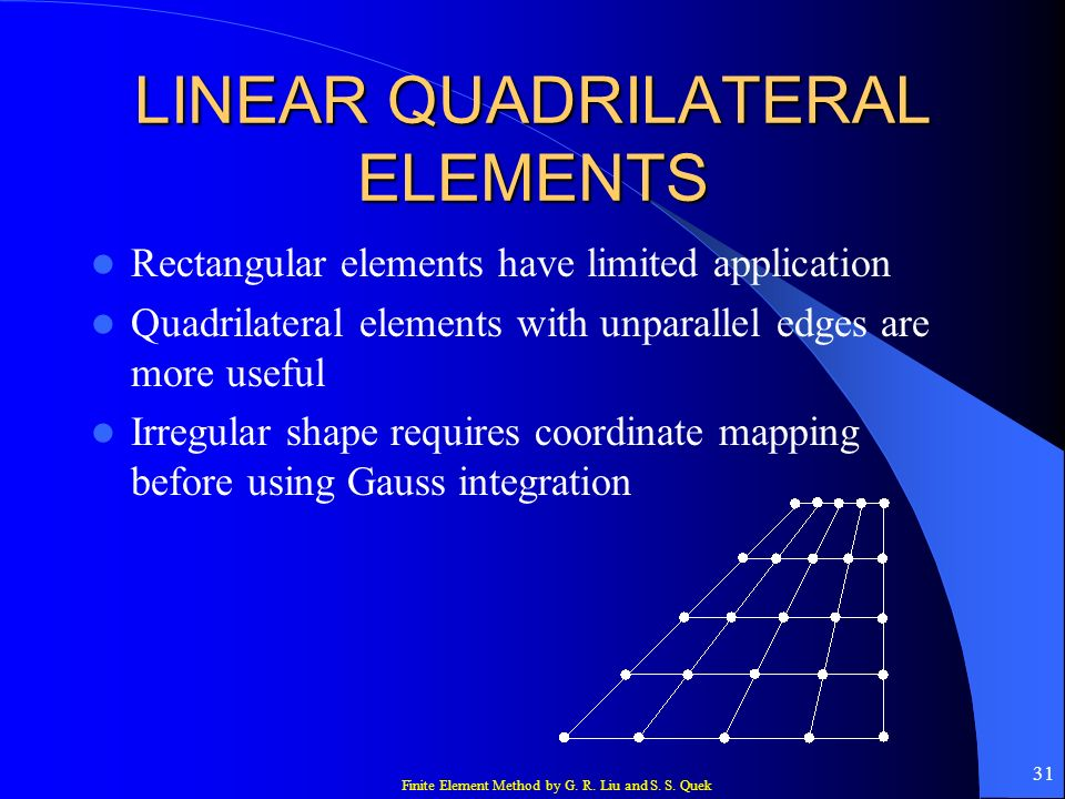 LINEAR QUADRILATERAL ELEMENTS