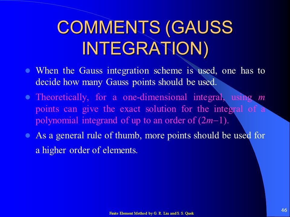 COMMENTS (GAUSS INTEGRATION)