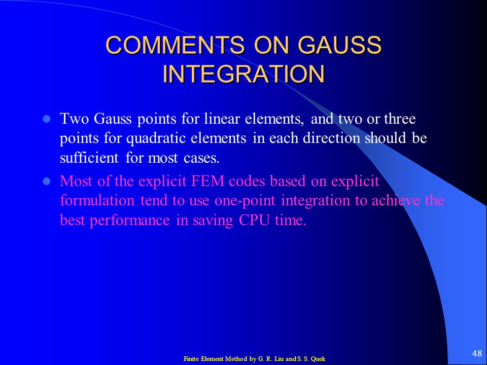 COMMENTS ON GAUSS INTEGRATION