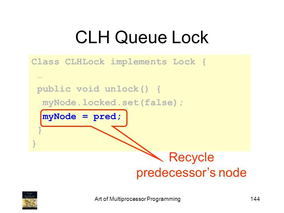 CLH Queue Lock Recycle predecessor's node