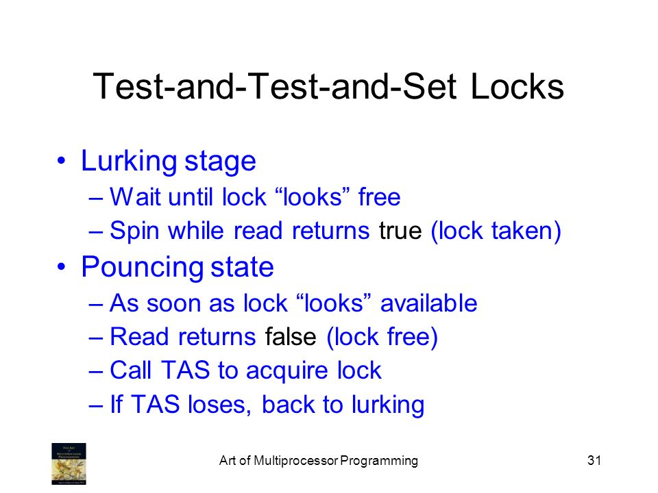 Test-and-Test-and-Set Locks