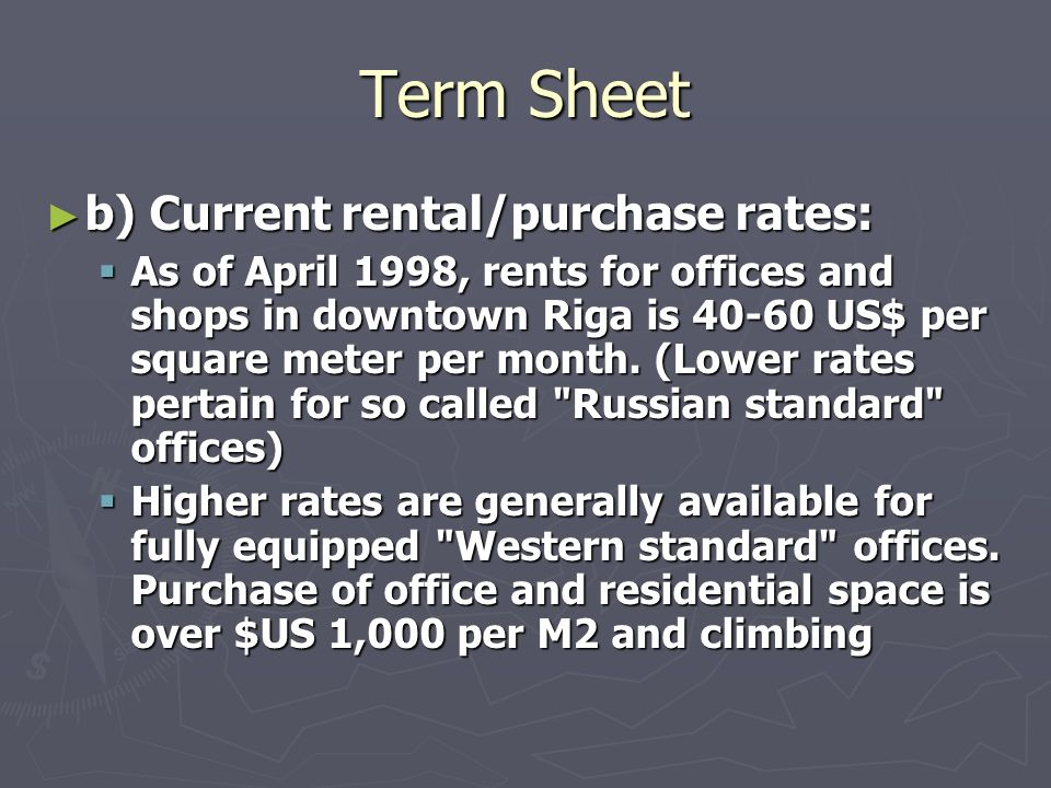 Term Sheet b) Current rental/purchase rates: