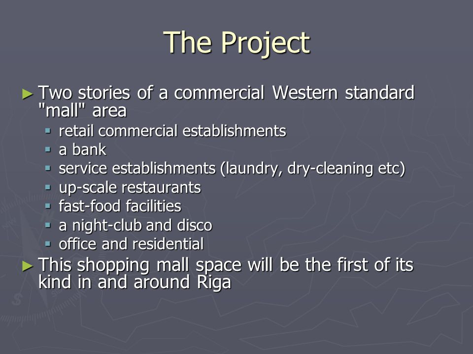 The Project Two stories of a commercial Western standard mall area