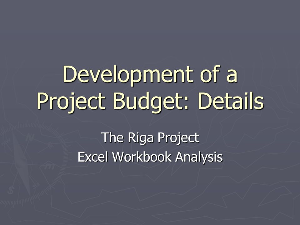 Development of a Project Budget: Details