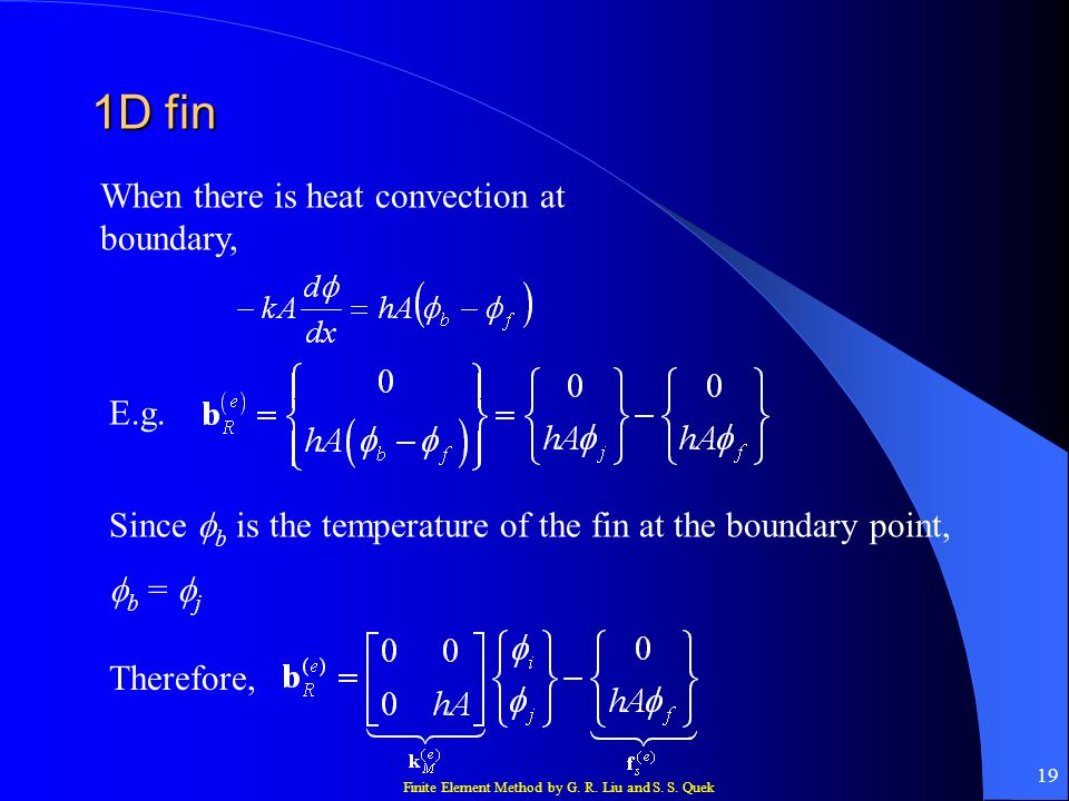1D fin When there is heat convection at boundary, E.g.