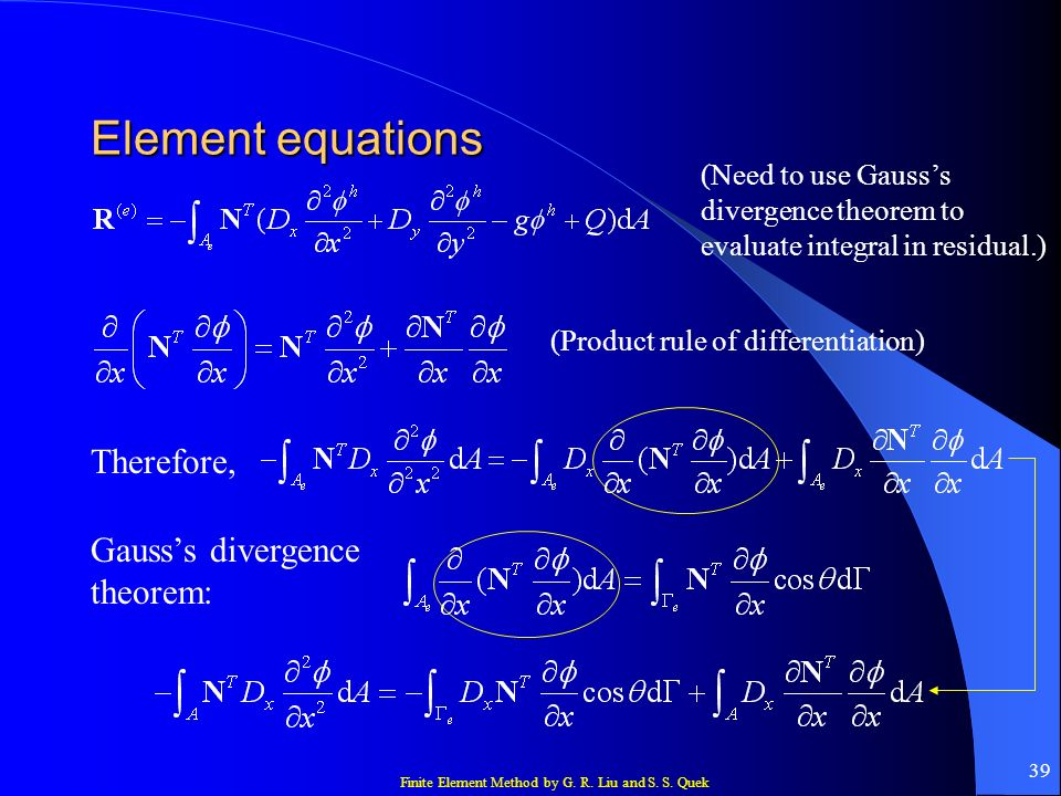 Element equations Therefore, Gauss's divergence theorem: