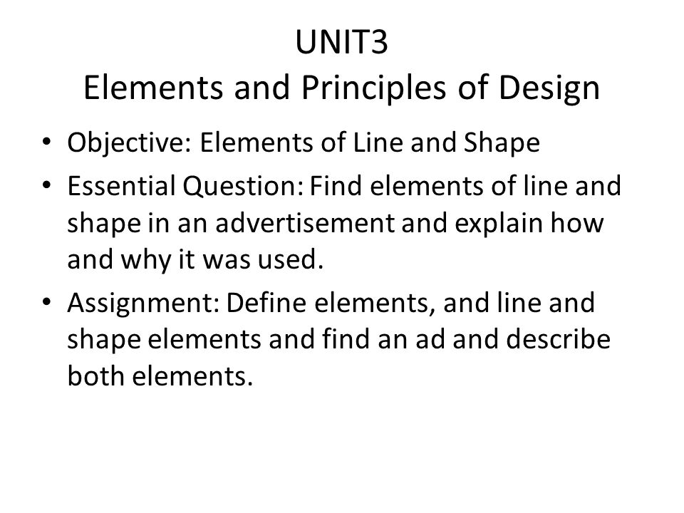 Elements And Principles Of Design Shape : Unit elements and principles of design ppt download
