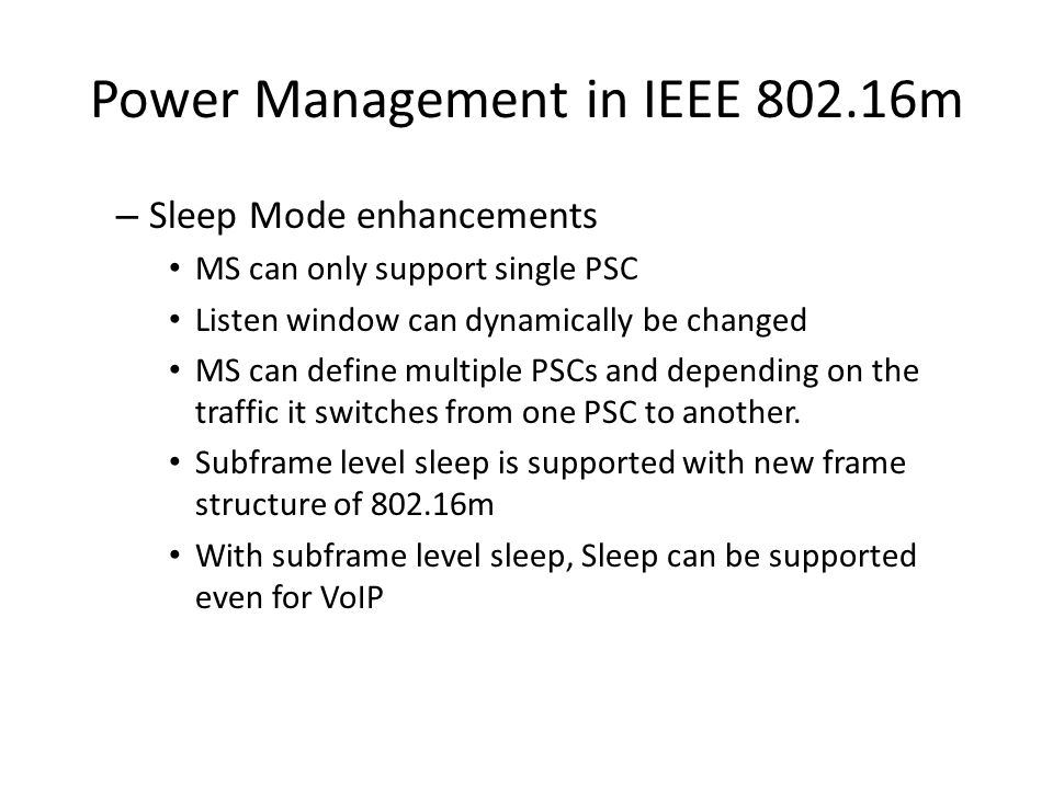 Power Management in IEEE 802.16m