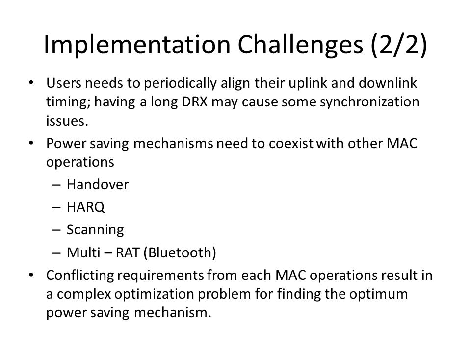 Implementation Challenges (2/2)