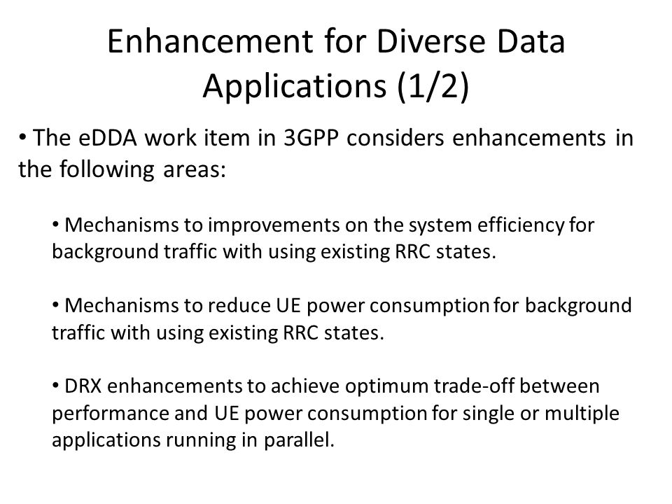 Enhancement for Diverse Data Applications (1/2)