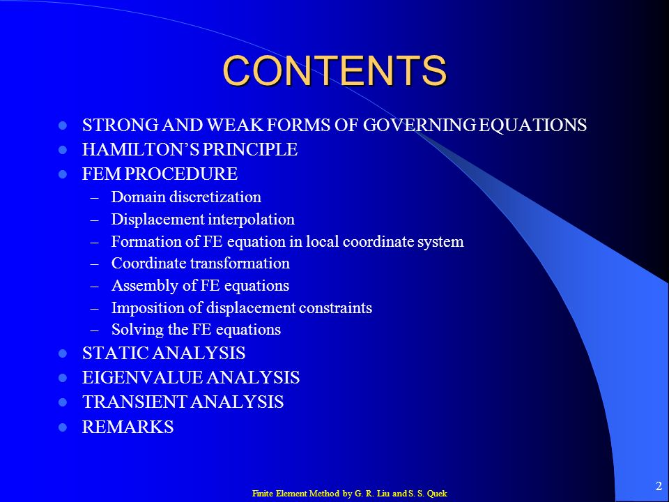 CONTENTS STRONG AND WEAK FORMS OF GOVERNING EQUATIONS
