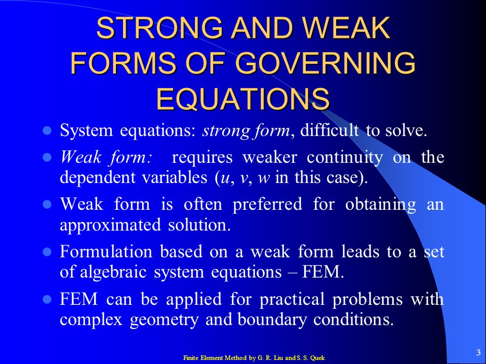 STRONG AND WEAK FORMS OF GOVERNING EQUATIONS
