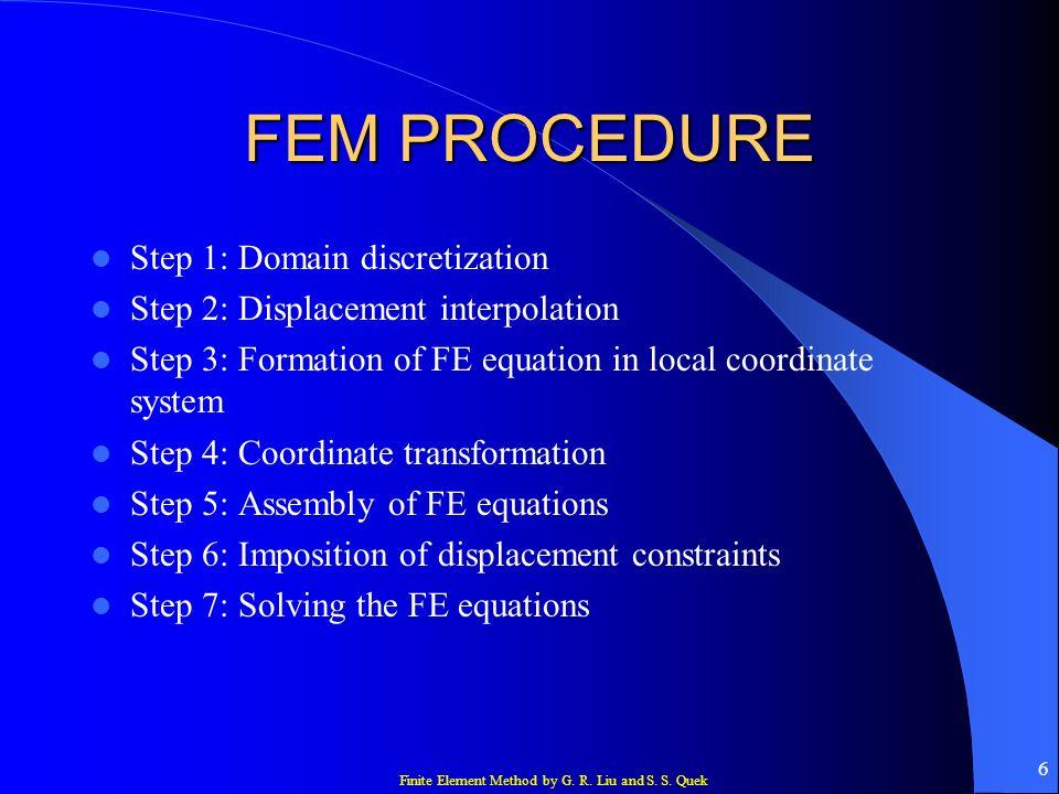 FEM PROCEDURE Step 1: Domain discretization