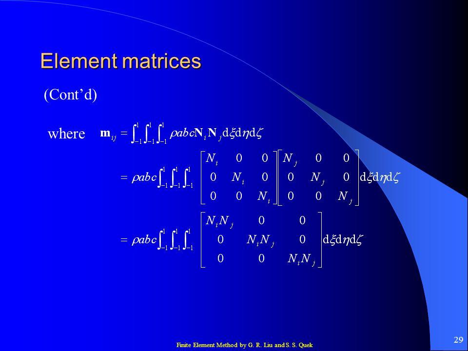 Element matrices (Cont'd) where