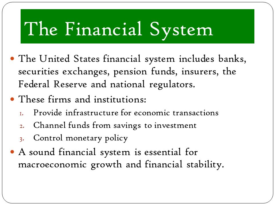 macroeconomics and the financial system by The paper is to understand how the financial system is influenced by  macroeconomic shocks and how the financial stance, in turn, feeds back into the .