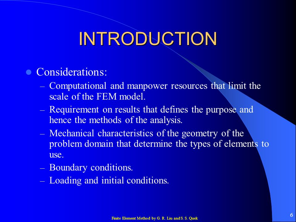 INTRODUCTION Considerations: