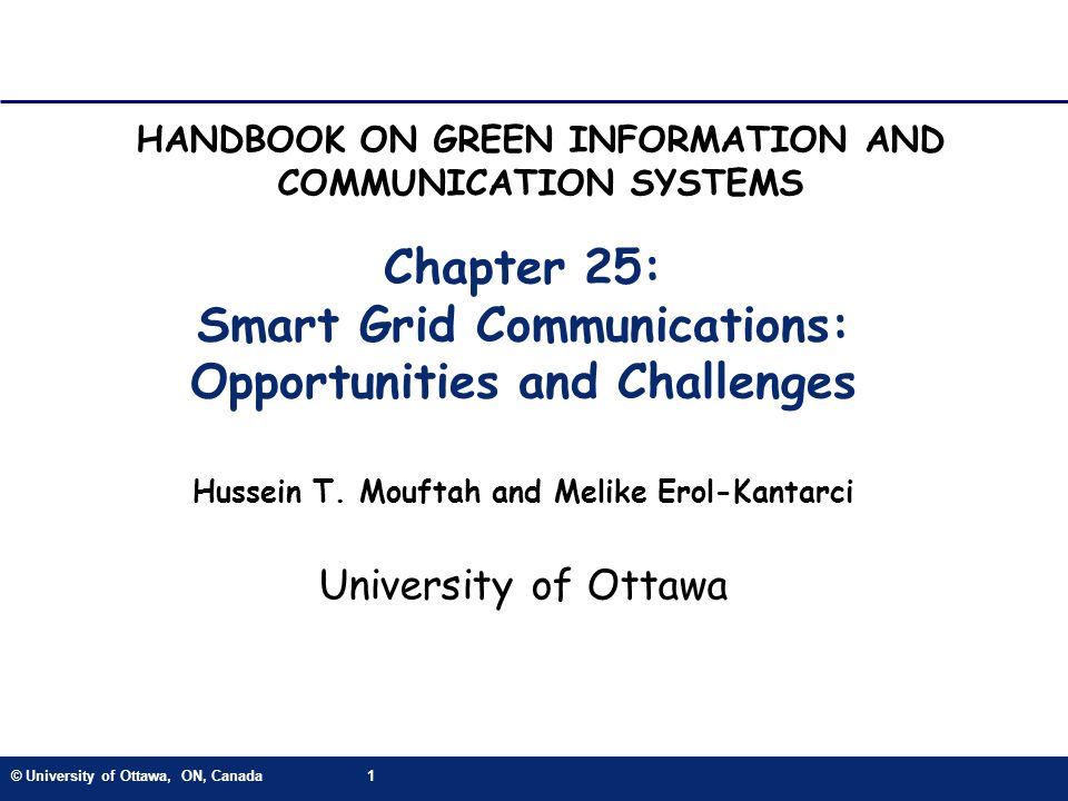 Chapter 25: Smart Grid Communications: Opportunities and Challenges