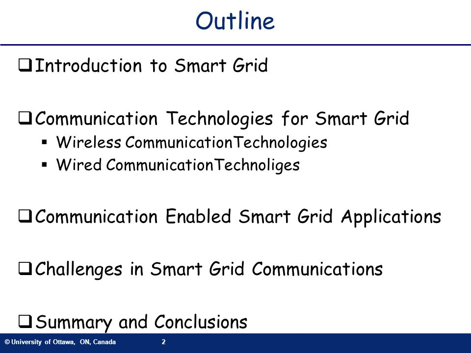 Outline Introduction to Smart Grid