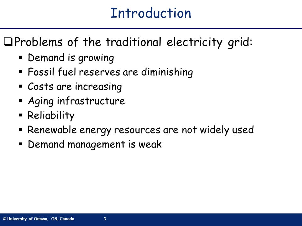 Introduction Problems of the traditional electricity grid: