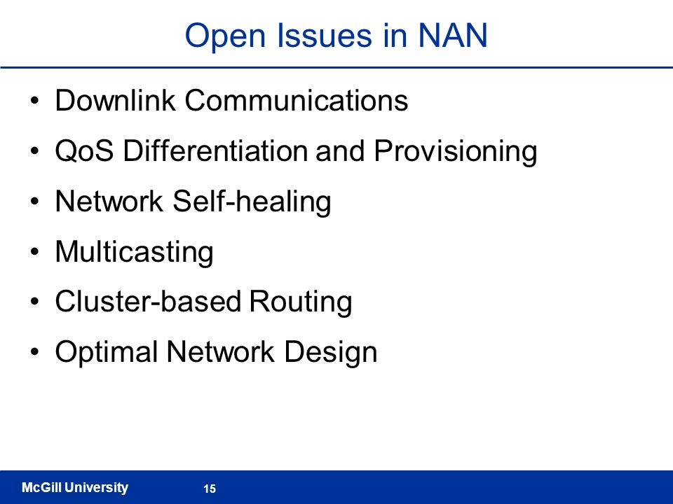 Open Issues in NAN Downlink Communications