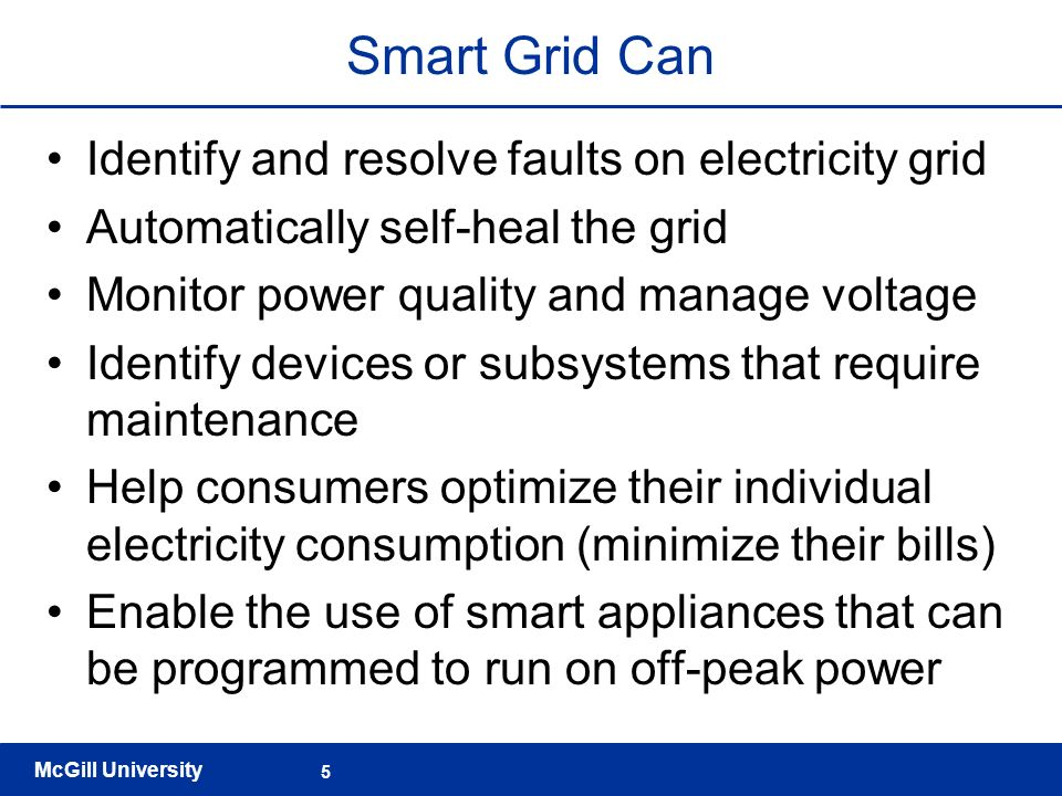 Smart Grid Can Identify and resolve faults on electricity grid