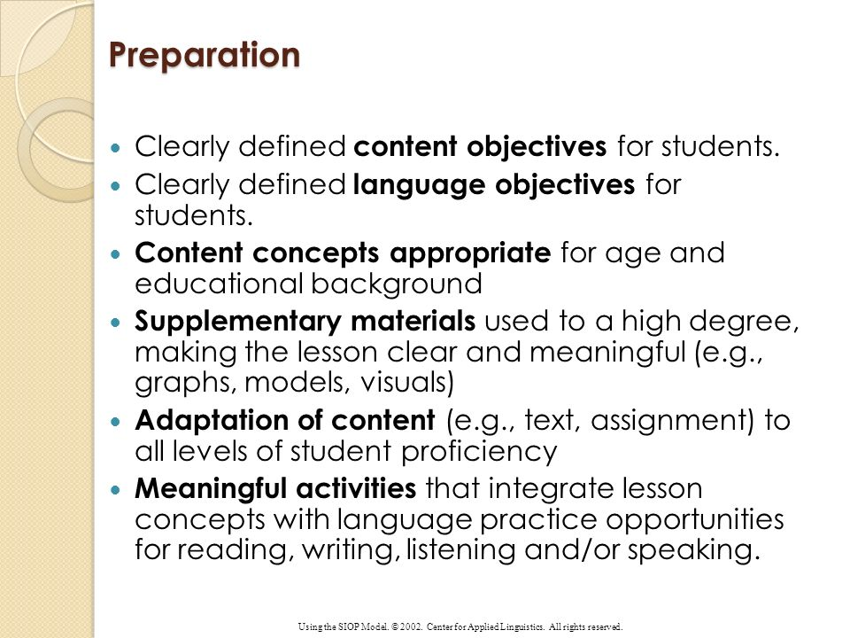 Preparation Clearly defined content objectives for students.