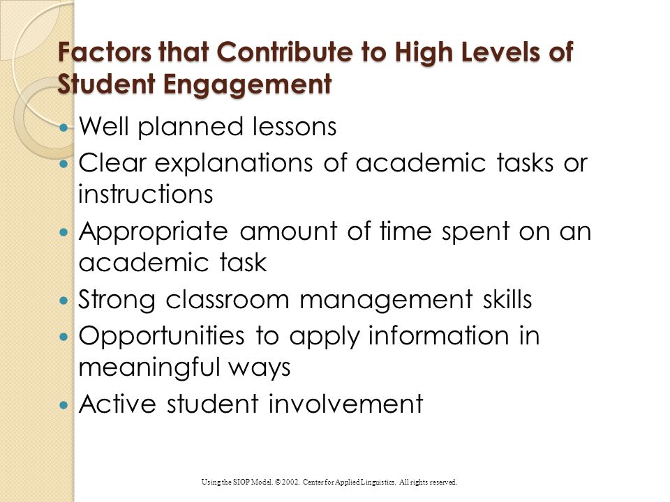 Factors that Contribute to High Levels of Student Engagement