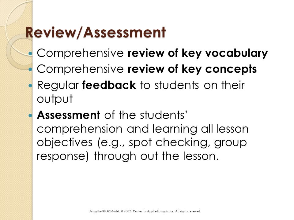 Review/Assessment Comprehensive review of key vocabulary