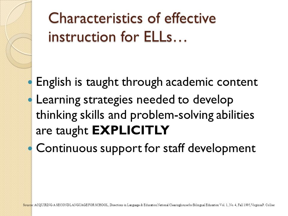 Characteristics of effective instruction for ELLs…