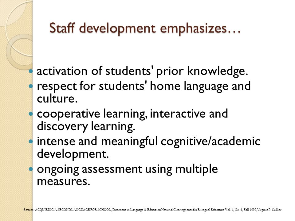 Staff development emphasizes…