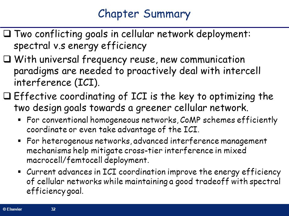 Chapter Summary Two conflicting goals in cellular network deployment: spectral v.s energy efficiency.