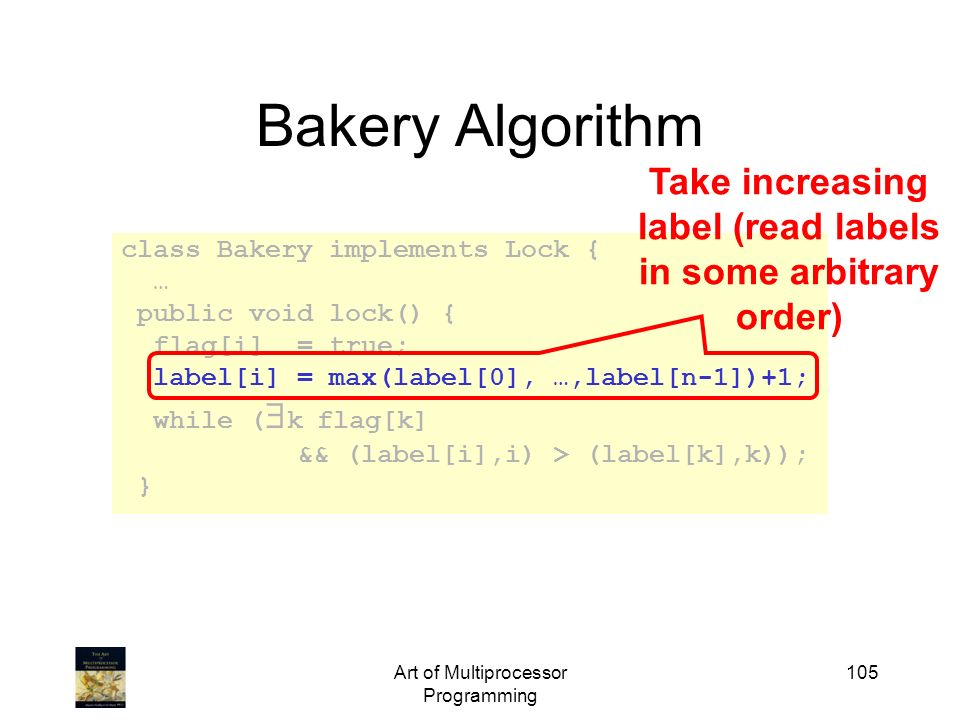 Take increasing label (read labels in some arbitrary order)