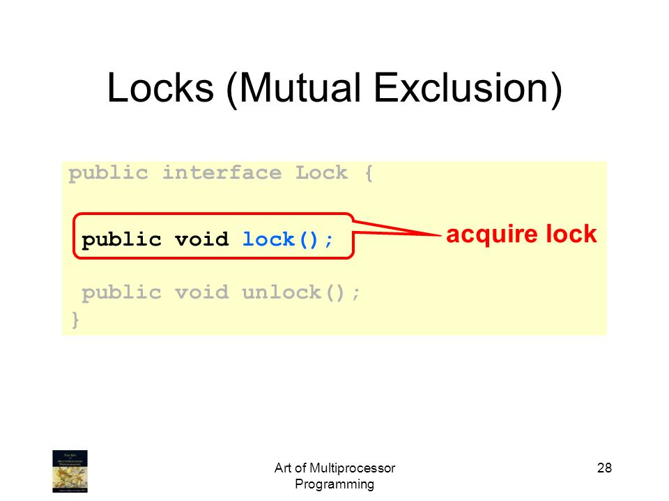 Locks (Mutual Exclusion)