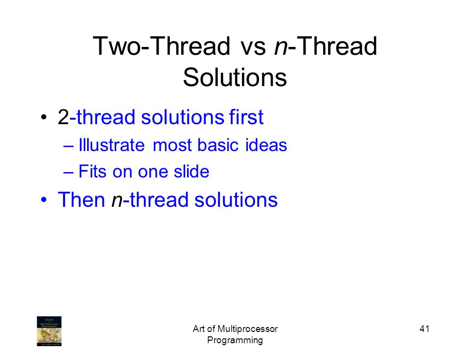 Two-Thread vs n-Thread Solutions