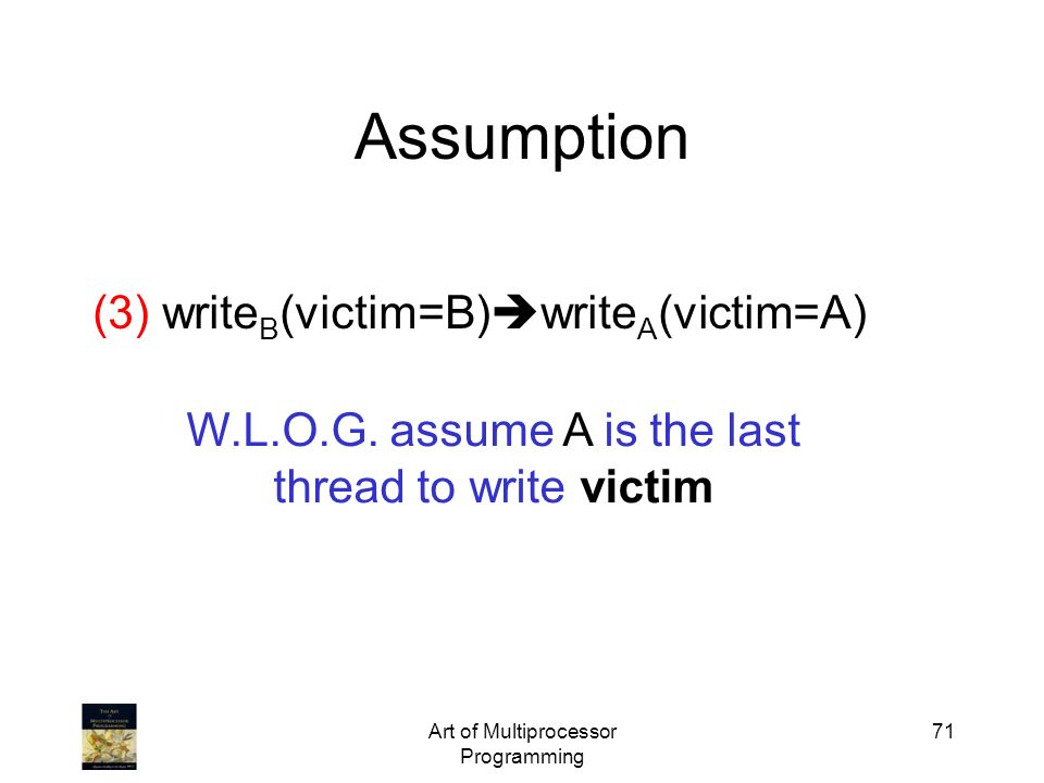Assumption (3) writeB(victim=B)writeA(victim=A)