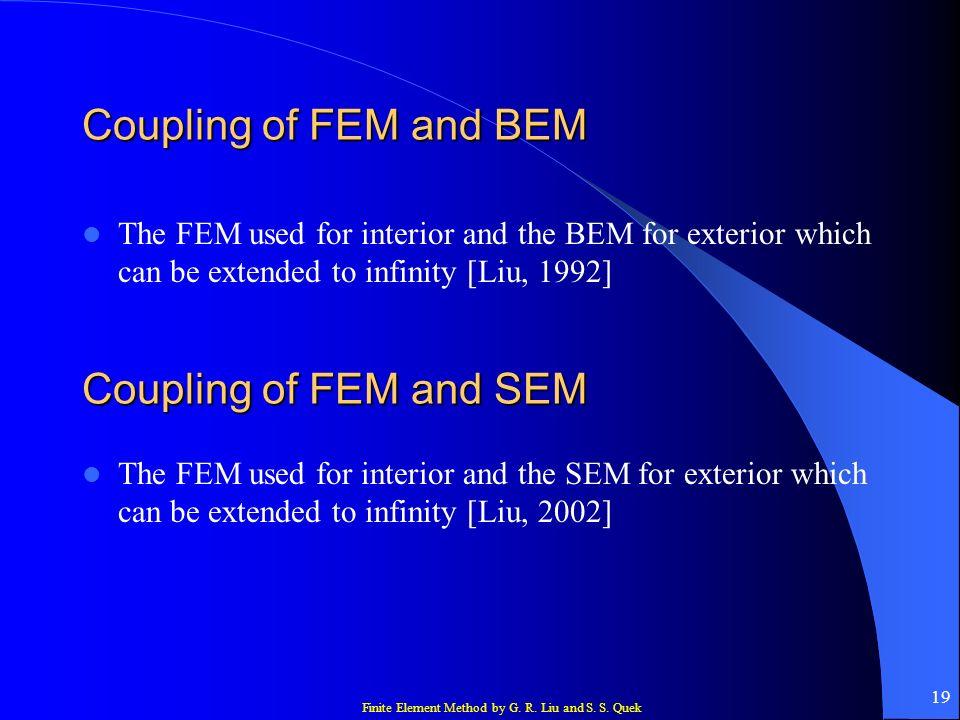 Coupling of FEM and BEM Coupling of FEM and SEM