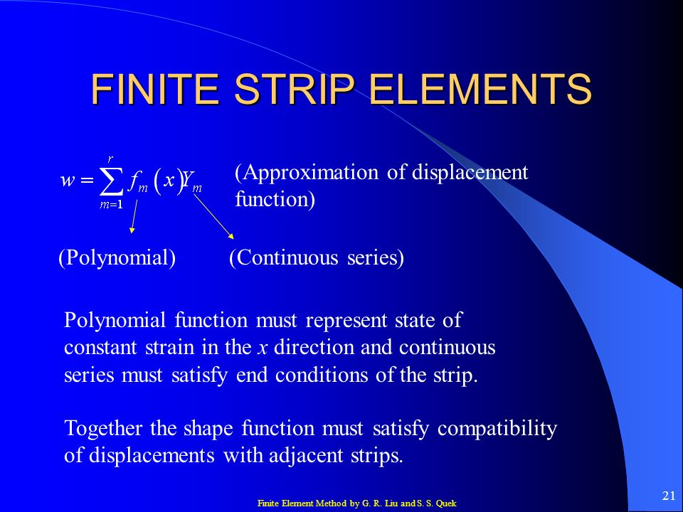 FINITE STRIP ELEMENTS (Approximation of displacement function)