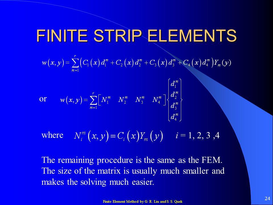 FINITE STRIP ELEMENTS or where i = 1, 2, 3 ,4