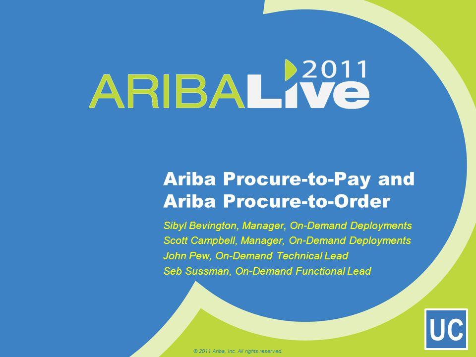 Ariba Procure-to-Pay and Ariba Procure-to-Order